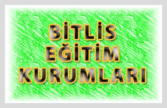 Bitlis Eğitim Kurumları