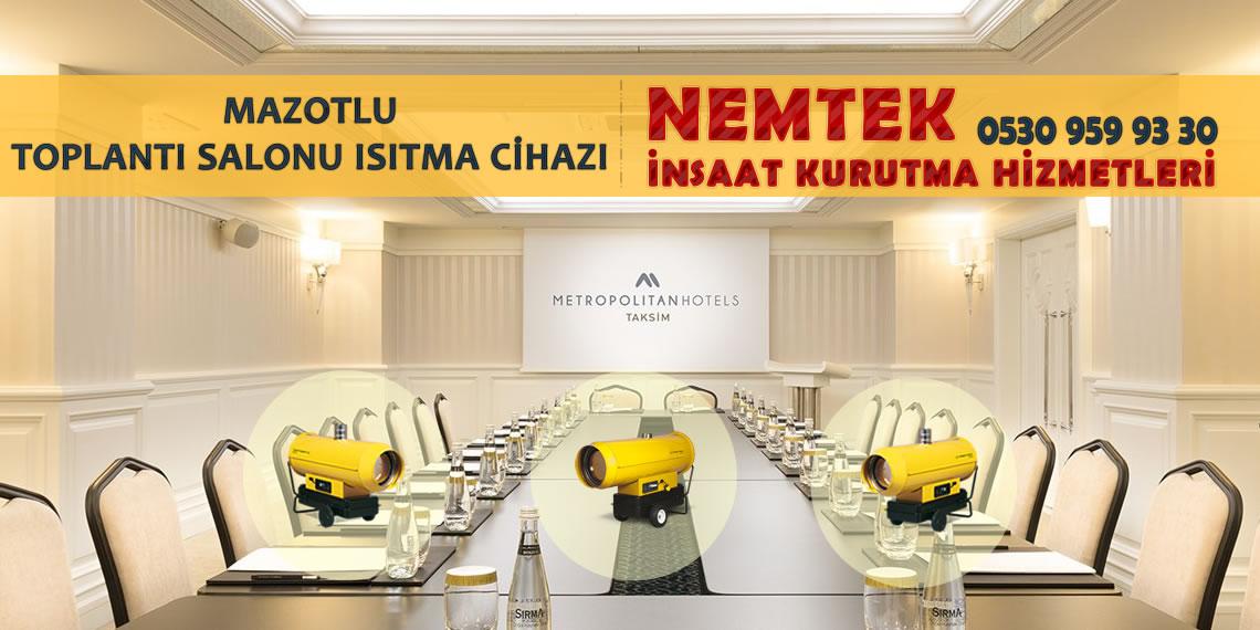 Mazotlu Toplantı Salonu Isıtma Cihazı